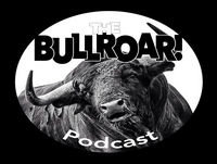 Bullroar! Episode 34 - UFC Fight Night Liverpool Predictions