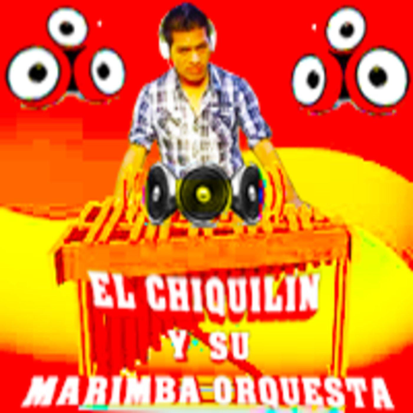 <![CDATA[Marimba, El chiquilin, el chikilin, y su Marimba O]]>