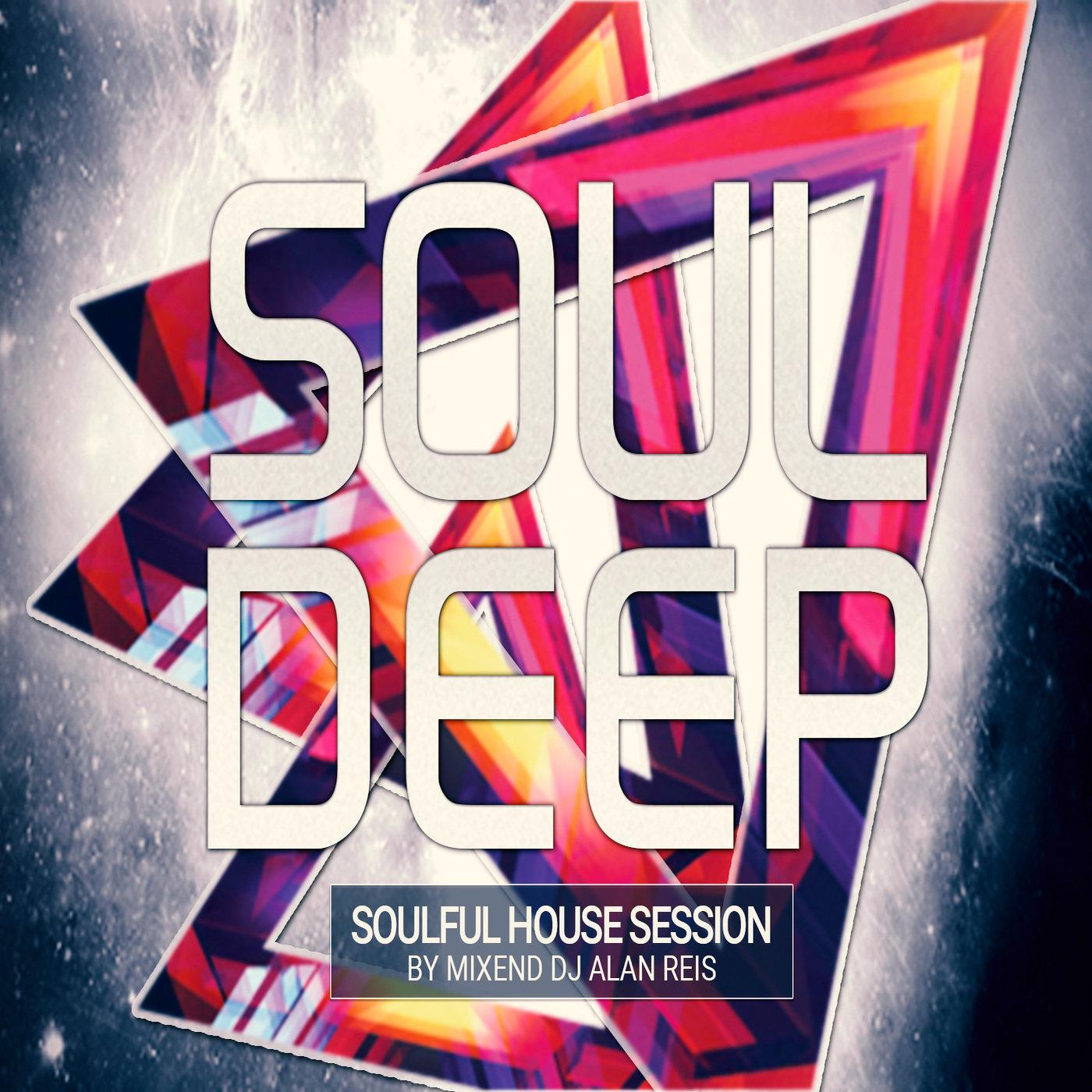 <![CDATA[Soul Deep by DJ Alan Reis]]>