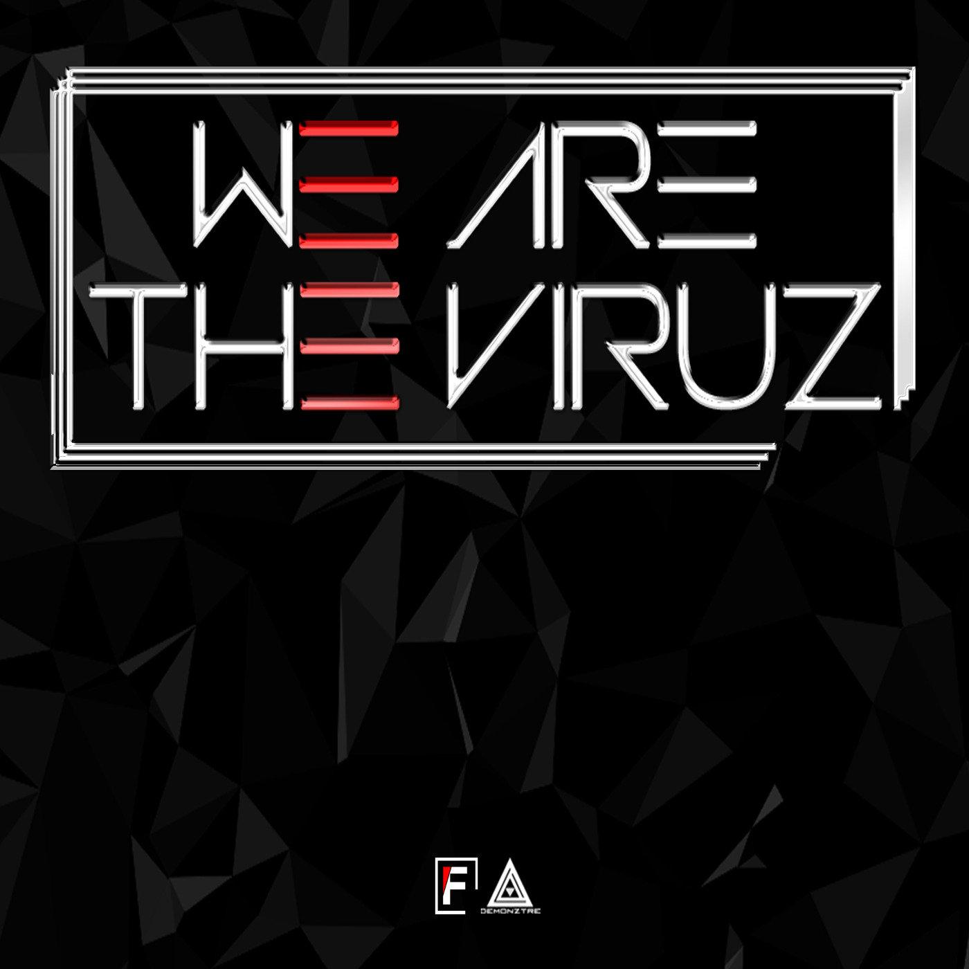 <![CDATA[We Are The Viruz]]>