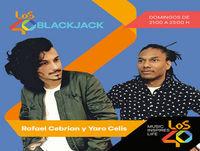 LOS40 BlackJack (27/05/2018 - Tramo de 21:00 a 22:00)