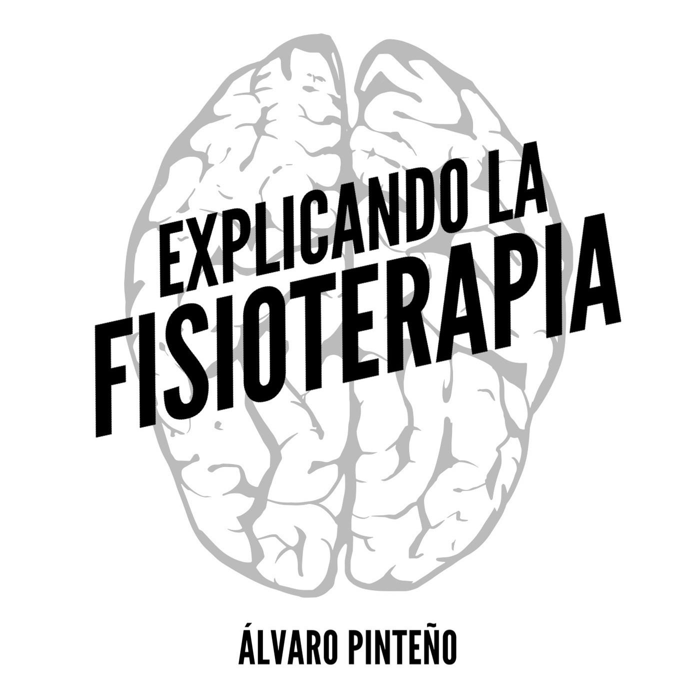 EXPLICANDO LA FISIOTERAPIA