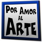 'Por Amor al Arte' - 1x15: Con Javier Iriondo y DJ Valdi