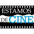 Podcast de Estamos de Cine