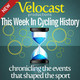 VeloCast - This Week In Cycling History