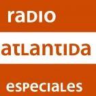 Los especiales de Radio Atlántida