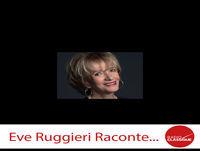 Eve Ruggieri raconte … du 25/05/2018 09h30
