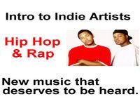 Intro to Indie Artists - Hip Hop & Rap 9