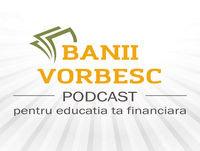 Banii Vorbesc S.02 Ep.08 cu Roxana Bucur despre Planificarea Financiara Pentru Batranete (Partea II)
