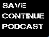 Save Continue Podcast Ep. 141: Forward Thinking