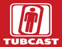 Tubcast – Episode 141
