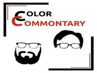 Color Commontary 103: Rising from the Ashes