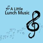 A Little Lunch Music