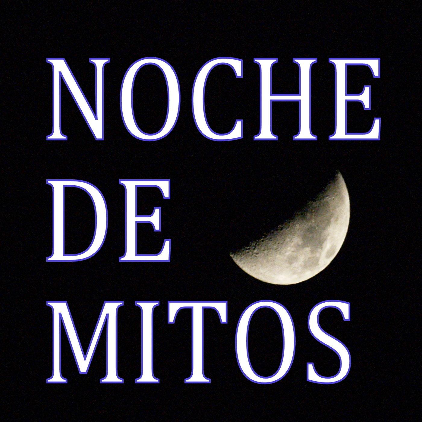 <![CDATA[Podcast de Noche de Mitos]]>