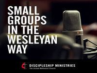Episode 40: Small Groups – General Rule of Discipleship