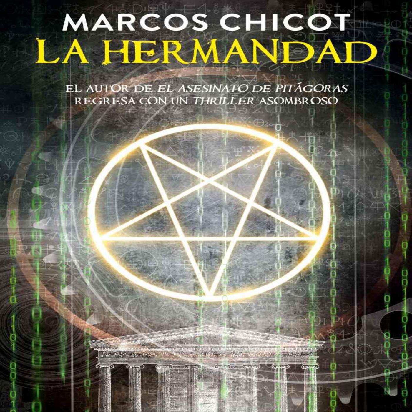 Escucha La Hermandad de Marcos Chicot - iVoox