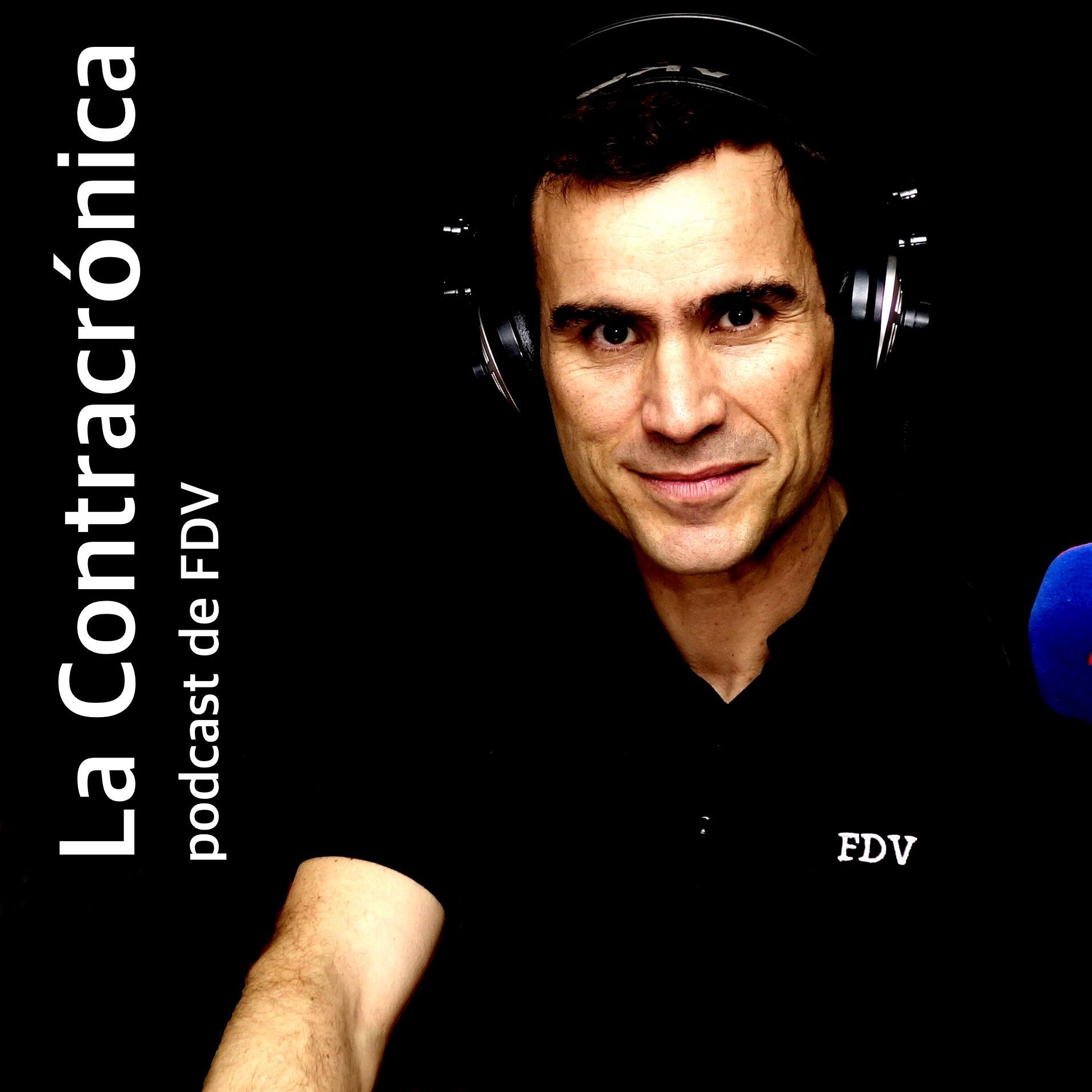 La Contracrónica. Podcast de FDV
