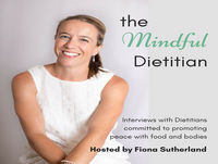 The Mindful Dietitian with Vania Phitidis