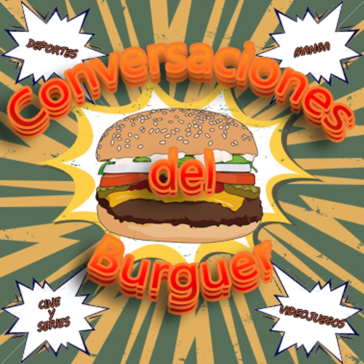 <![CDATA[Conversaciones del Burguer]]>