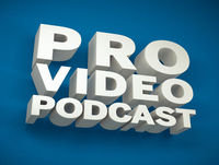 Pro Video Podcast 55: Mike Tosetto. Motion Design, Branding, Networking, 3D, Community, Process and Collaboration.