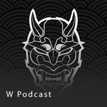 W Podcast