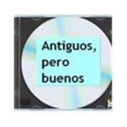- Antiguos  Pero Buenos