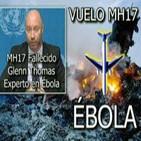 El Ébola y el vuelo MH17 + Recopilación Boletín Armas para defender la Salud Nº 248 (Alfredo Embid) 14/8/2014