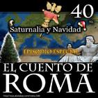 Episodio 40 – Saturnalia y Navidad