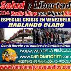 """206 Salud y Libertad: """"Especial Crisis en Venezuela: Hablando Claro"""""""