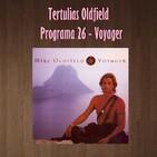 Tertulias Oldfield - Programa 26 - Voyager