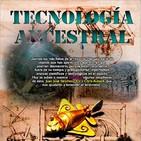 Programa 122: TECNOLOGÍA ANCESTRAL