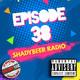ShadyBeer Radio Episode 38