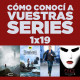 Cómo conocí a vuestras series 1x19 - The 100, The Shannara Chronicles, The Family, OUAT, Limitless, etc.