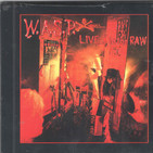 I Wanna Be Somebody6:42 -W.A.S.P. ?– Live... In The Raw