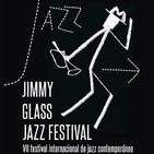 Vii festival internacional de jazz contemporáneo del jimmy glass