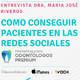 Como conseguir pacientes en las redes sociales