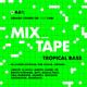 Mixtape: Tropical Bass