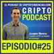 Episodio 25 entrevista Joaquin Moreno Fundador de BTC en Español