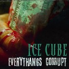 Globo FM - Ice Cube: Everythang's Corrupt