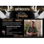 Entrevista a Pepe Cabot - 5ª