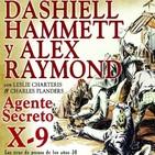 Agente secreto X-9-De Dashiell Hammett (El halcón Maltés) y Alex Raymond (Flash Gordon)
