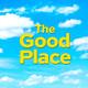 El Stream Mató Al Cable N° 190 – The Good Place (3ra Temporada)