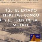 El estado libre del Congo y el tren de la muerte - La #BibliotecadeTombuctú (01x12) en #podcastTHT (10x12) 24feb16