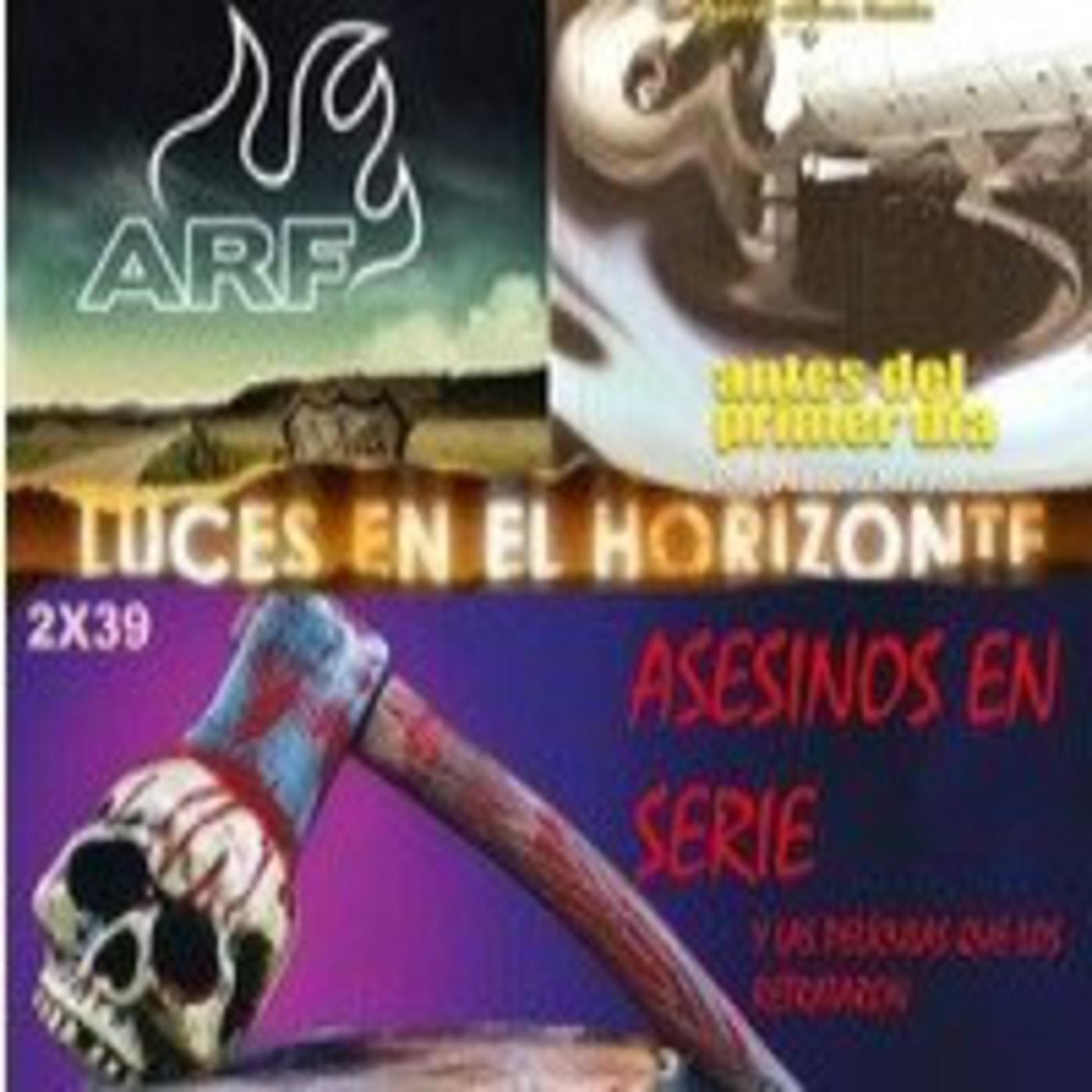 Luces en el Horizonte 2X39: Asesinos en Serie, Azkena Rock Festival, Raúl López Nevado