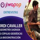Geometría Sagrada, las Cúpulas Geodésicas y la Bioconstrucción por Jordi Cavaller … Jiwapop
