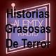 Historias grasosas de terror 115