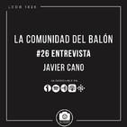 #26 Entrevista a Javier Cano