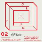 OFNspecial: 2º #CuadrilateroForum - Instituciones públicas y diseño… Imagen de la Comunitat Valenciana