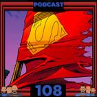 Programa 108 - El Sótano del Planet - Las Muertes de Superman