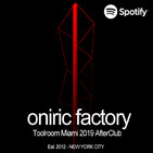 Oniric Factory PResents - Toolroom Miami 2019 AfterClub